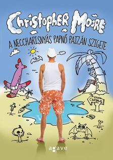 Christopher Moore - A neccharisnyás papnő pajzán szigete