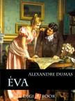 Alexandre DUMAS - Éva [eKönyv: epub, mobi]