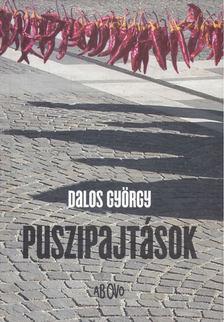 Dalos György - Puszipajtások [antikvár]