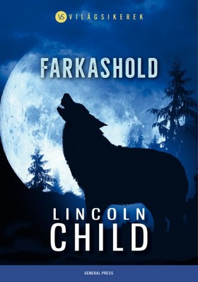 Lincoln Child - Farkashold
