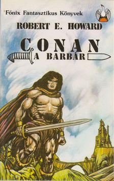 Howard, Robert E. - Conan, a barbár [antikvár]