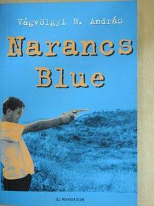 Vágvölgyi B. András - Narancs Blue [antikvár]