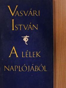 Vasvári István - A lélek naplójából [antikvár]