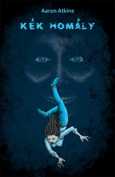 Aaron Atkins - Kék homály [eKönyv: epub, mobi]