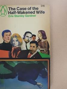 Erle Stanley Gardner - The Case of the Half-Wakened Wife [antikvár]