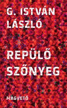 G. István László - Repülő szőnyeg
