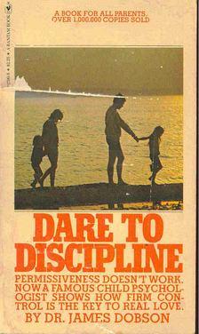 Dr. James Dobson - Dare To Discipline [antikvár]