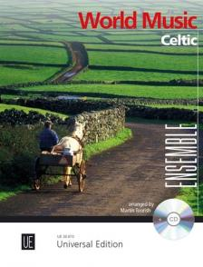 "WORLD MUSIC - CELTIC. ENSEMBLE "" CD (ARR. MARTIN TOURISH)"