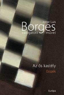 Jorge Luis Borges - Az ős kastély [antikvár]
