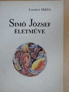 Losonci Miklós - Simó József életműve [antikvár]