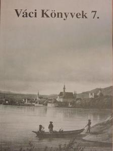 B. Hellebrandt Magdolna - Váci Könyvek 7. [antikvár]