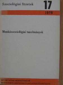 Gergely Attila - Munkásszociológiai tanulmányok [antikvár]