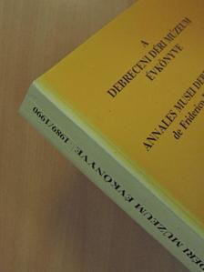 Bartha Dénes - A debreceni Déri Múzeum évkönyve 1989-1990 [antikvár]