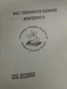 Galló Rita - Budapesti Gazdasági Főiskola Tudományos Diákköri Konferencia 2008. [antikvár]