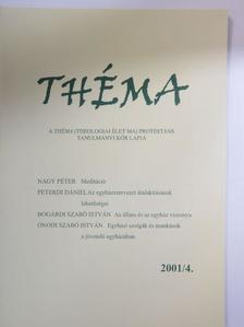Bogárdi Szabó István - Théma 2001/4. [antikvár]