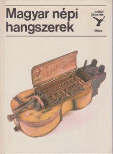 MANDEL RÓBERT - Magyar népi hangszerek [antikvár]