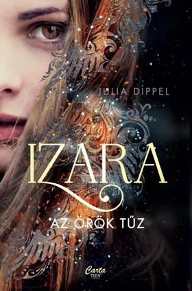 Julia Dippel - Izara - Az örök tűz [eKönyv: epub, mobi]