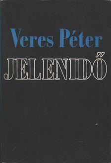 Veres Péter - Jelenidő [antikvár]