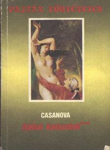 CASANOVA GIACOMO - Itáliai kalandok [antikvár]