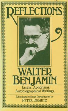 Walter Benjamin - Reflections [antikvár]