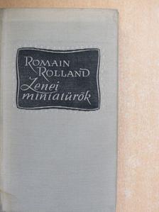 Romain Rolland - Zenei miniatűrök I. [antikvár]