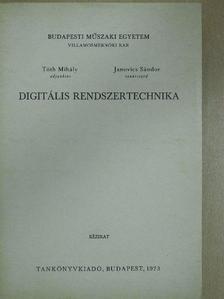 Janovics Sándor - Digitális rendszertechnika [antikvár]