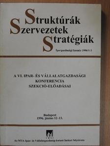 Angyal Ádám - Struktúrák, Szervezetek, Stratégiák [antikvár]