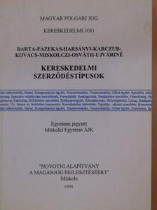 Barta Judit - Kereskedelmi szerződéstípusok [antikvár]