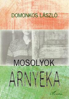 Domonkos László - Mosolyok árnyéka
