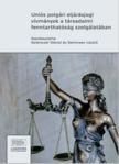 Dániel (szerk.) Gelencsér - Uniós polgári eljárásjogi vívmányok a társadalmi fenntarthatóság szolgálatában [eKönyv: epub, mobi]