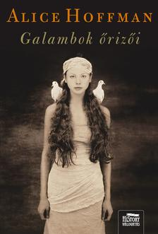 Alice Hoffman - Galambok őrizői ***