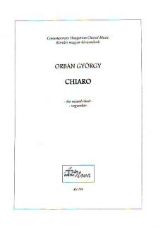 ORBÁN GYÖRGY - CHIARO VEGYESKARRA