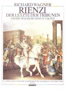 Richard Wagner - RIENZI, DER LETZTE DER TRIBUNEN KLAVIERAUSZUG VON KARL KLINDWORTH