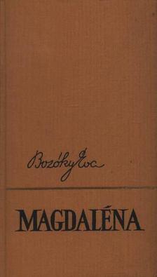 Bozóky Éva - Magdaléna [antikvár]