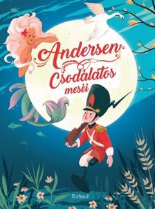 Hans Christian Andersen - Andersen csodálatos meséi [eKönyv: pdf]