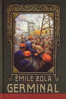 ÉMILE ZOLA - GERMINAL - ARANYTOLL - KEMÉNY BORÍTÓS