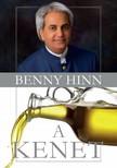 Hinn, Benny - A kenet [eKönyv: epub, mobi]