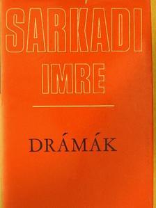 Sarkadi Imre - Drámák [antikvár]