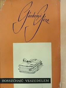 Gárdonyi Géza - Hosszúhajú veszedelem [antikvár]