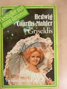 Hedwig Courths-Mahler - Griseldis [antikvár]