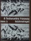 Apor Péter - A Testnevelési Főiskola közleményei 1984/3. [antikvár]