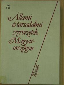 Barsi Tomaj - Állami és társadalmi szervezetek Magyarországon [antikvár]