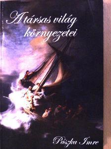 Pászka Imre - A társas világ környezetei [antikvár]