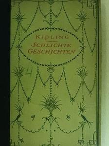 Kipling - Schlichte Geschichten (gótbetűs) [antikvár]