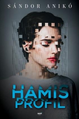 Sándor Anikó - Hamis profil [eKönyv: epub, mobi]