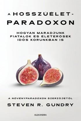 Steven R. Gundry - A hosszúélet-paradoxon [eKönyv: epub, mobi]