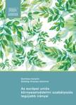 Gombos Katalin - Az európai uniós környezetvédelmi szabályozás legújabb irányai [eKönyv: epub, mobi]