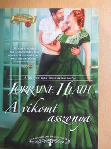 Lorraine Heath - A vikomt asszonya [antikvár]