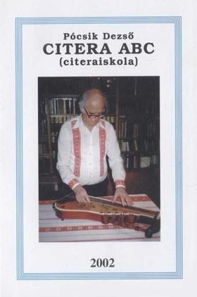 PÓCSIK DEZSŐ - CITERA ABC (CITERAISKOLA)