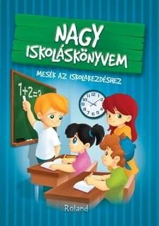 Izmindi Katalin - Nagy iskoláskönyvem [eKönyv: pdf]